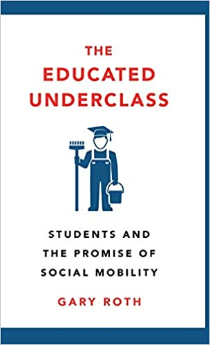 The Educated Underclass